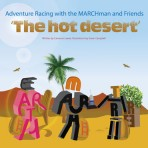 Adventure Racing with the MARCHman and Friends – 'The Hot Desert'